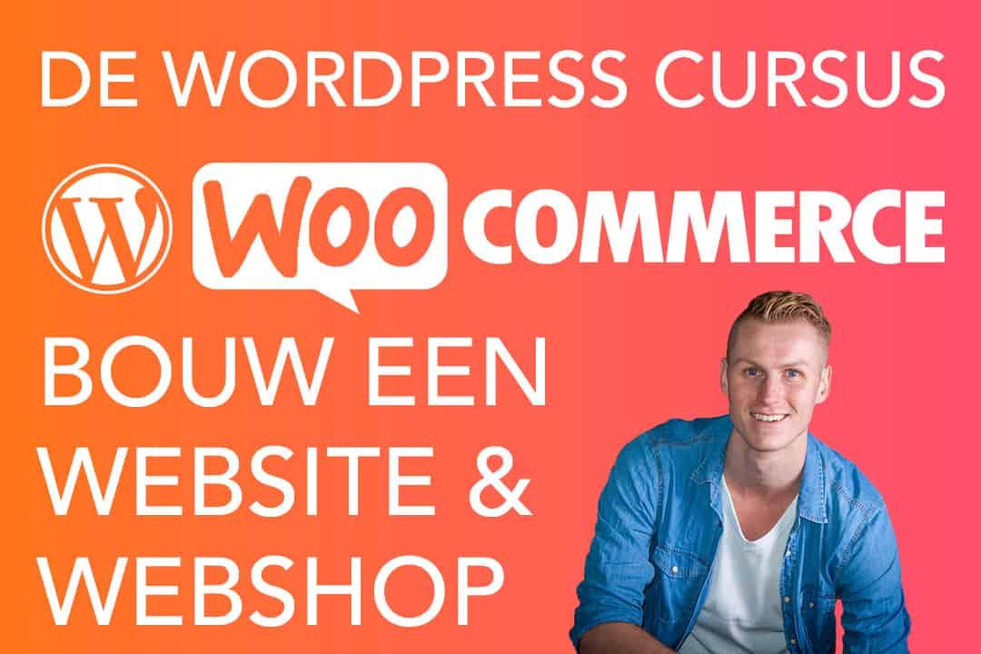 Maak je eigen website of webshop met de online WordPress cursus