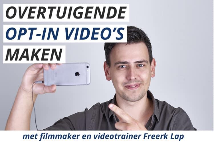 Leer in deze cursus overtuigende opt-in video's maken