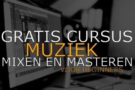 Gratis Introductiecursus Muziek Mixen