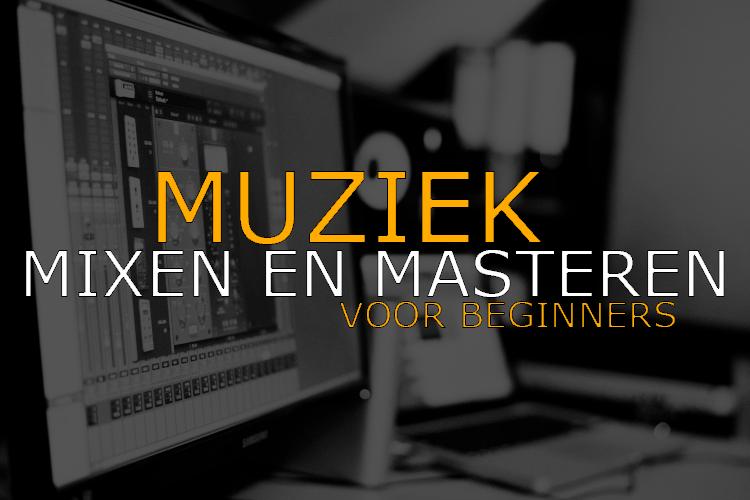 Afbeelding van online cursus Muziek mixen en Masteren van Matthijs Quaars