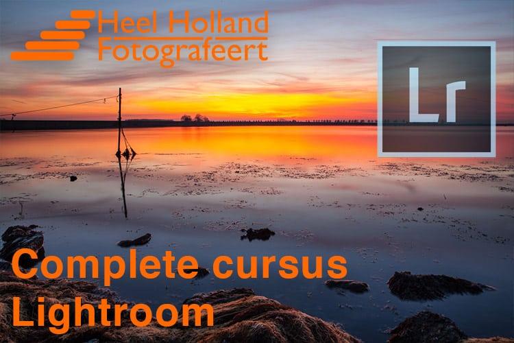 Complete Cursus Fotobewerking in Lightroom Classic CC (ook geschikt voor LR5 en LR6)