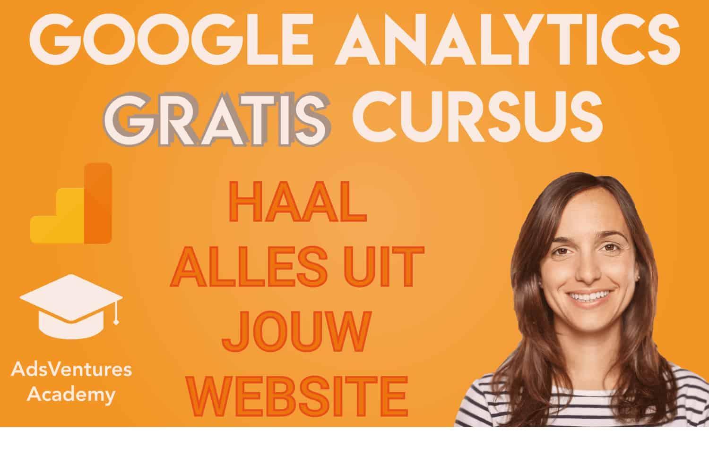 Gratis Cursus Google Analytics