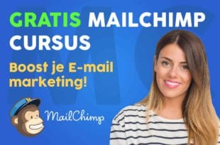 Leer in deze gratis cursus e-mailmarketing meer over MailChimp