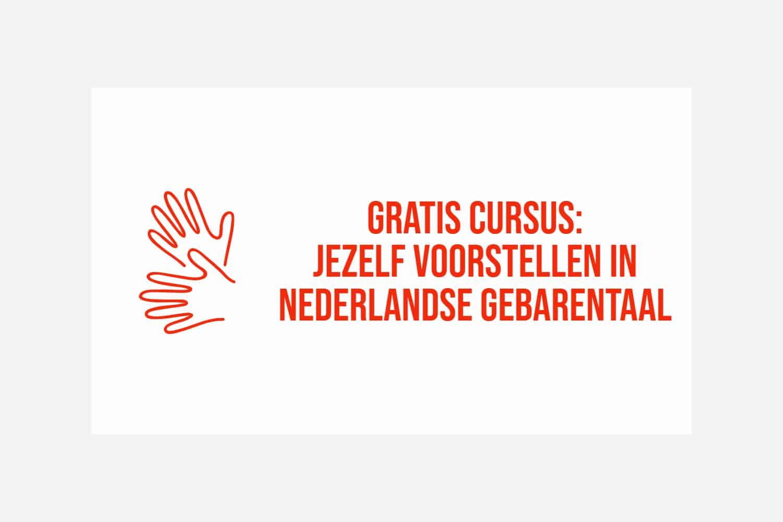Leer jezelf voorstellen in de Nederlandse Gebarentaal
